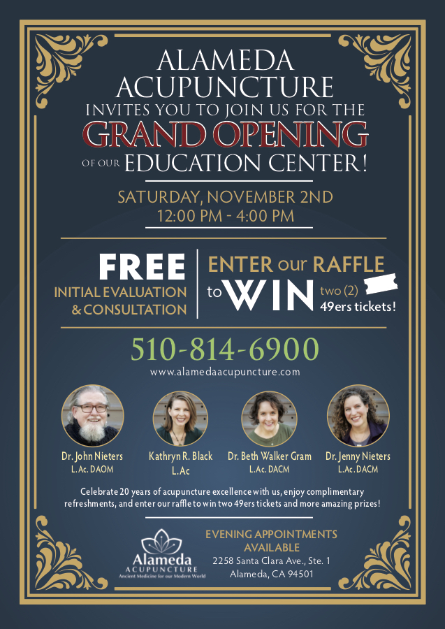 Alameda Acupuncture invites you to join us for the Grand Opening of our Education Center